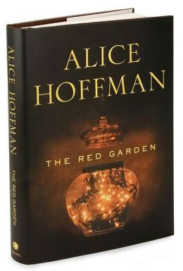 The Red Garden By Alice Hoffman To Be Read Alice Hoffman Red