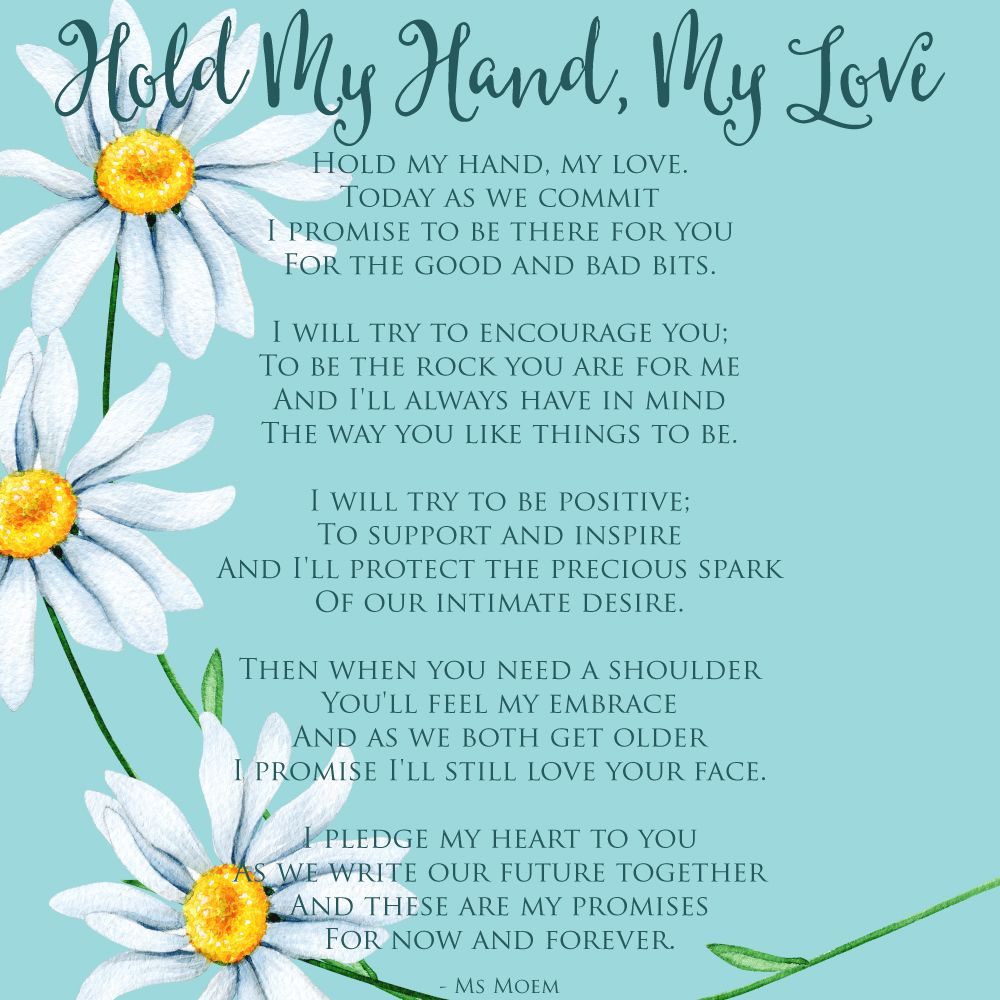 hold my hand my love wedding vows wedding poem by ms moem msmoem