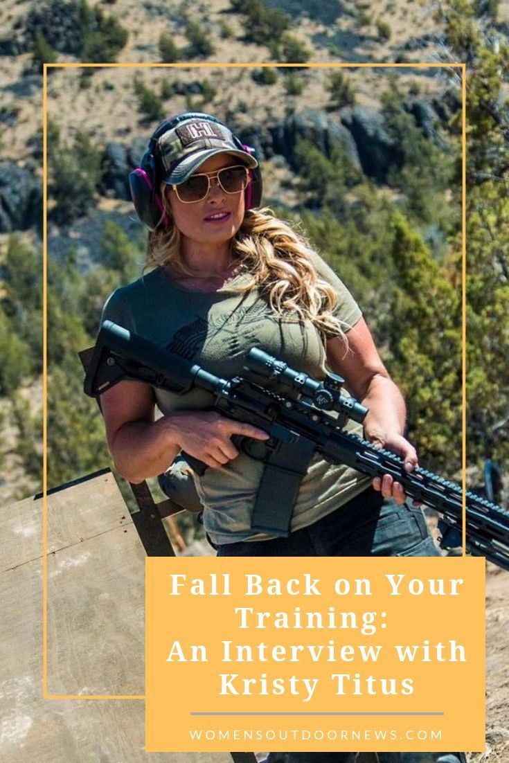Fall Back on Your Training An Interview with Kristy Titus