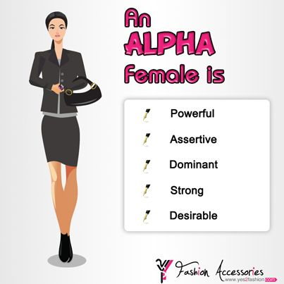 What Is A Alpha Female Personality