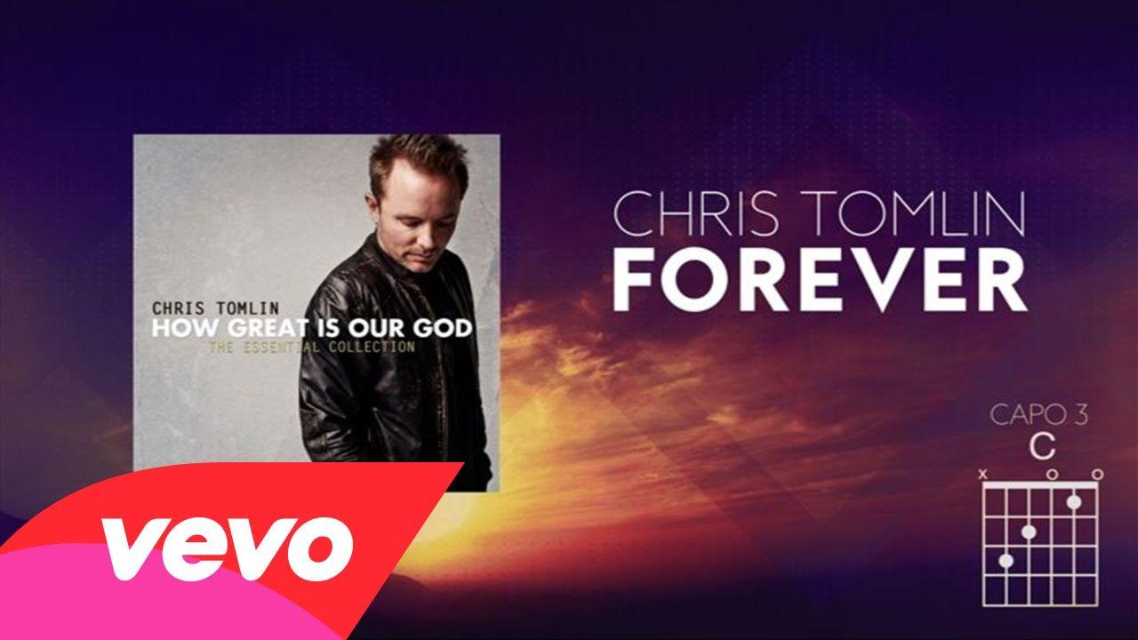 Chris tomlin forever lyrics and chords christian music chris tomlin forever lyrics and chords hexwebz Images