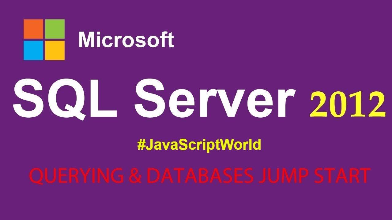 Microsoft sql server 2012 querying databases jump start