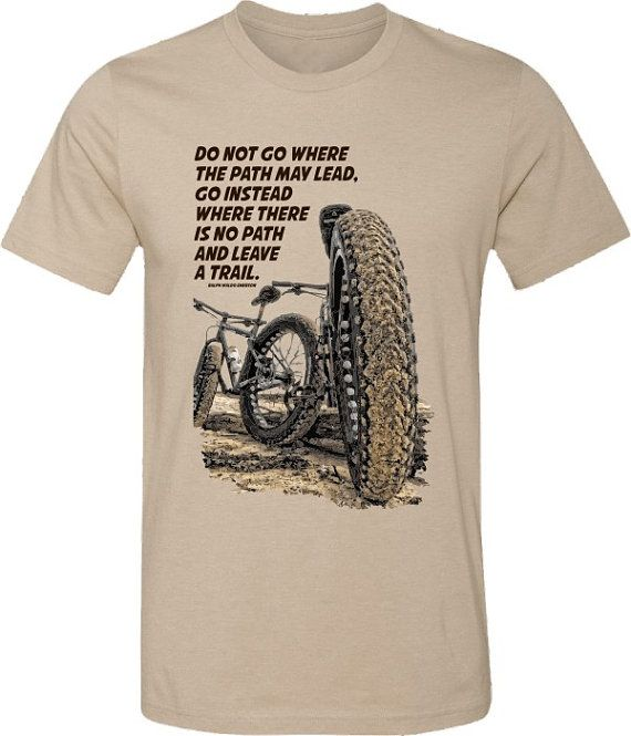 Mountain Bike T Shirt Leave A Trail Quote Bicycle By Spokenwheelz