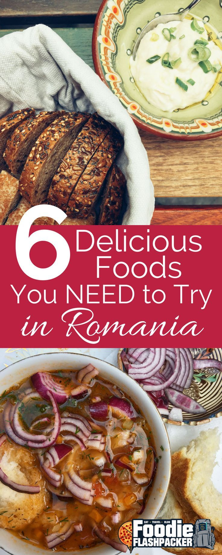 The Best Of Romanian Food 6 Must Try Romanian Dishes Romanian Food Food Romanian Food Traditional