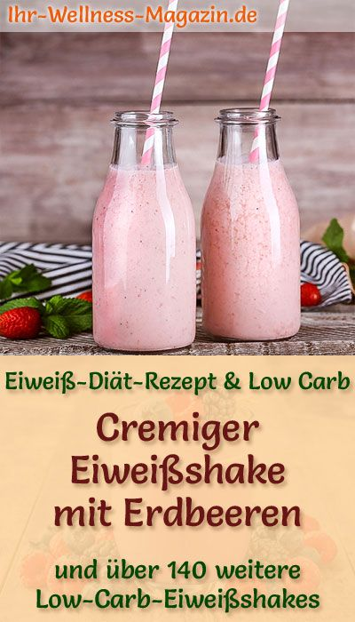 Eiweißshake mit Erdbeeren zum Abnehmen – Low-Carb-Eiweiß-Diät-Rezept