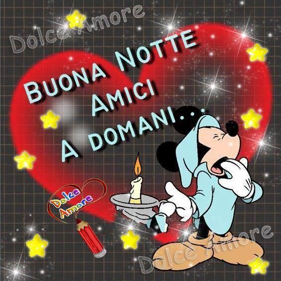 Buona notte amici a domani buonanotte a domani for Foto buongiorno amici
