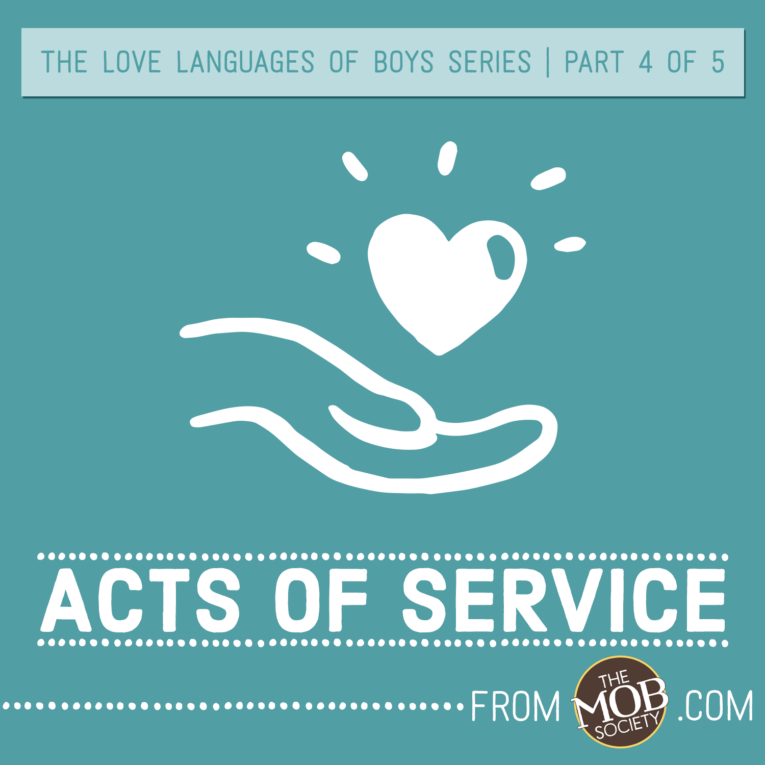 The Five Love Languages Of Boys Acts Of Service
