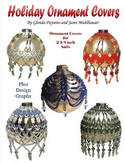 Beaded Christmas Ornaments Patterns.Beaded Holiday Ornament Covers Christmas Ornaments