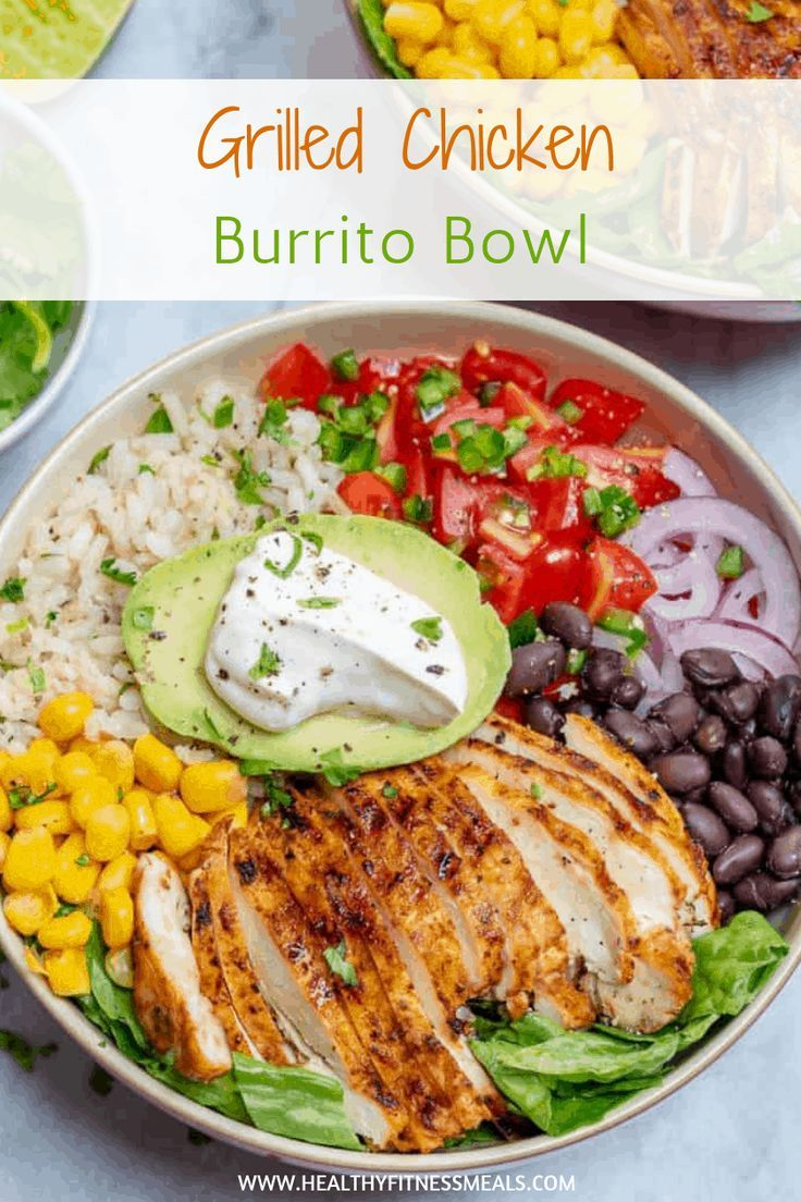 Grilled Chicken Burrito Bowl - -