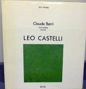 Leo Castelli & Claude Berry Cours 5