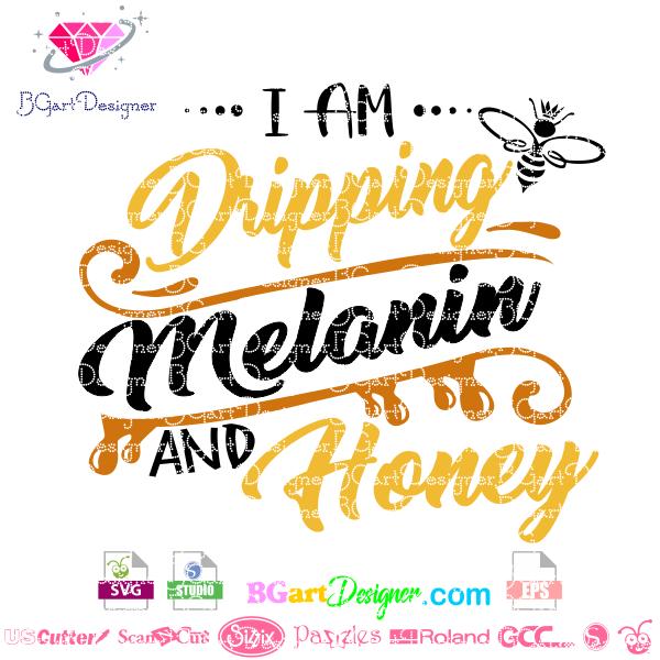 Dripping melanin honey svg Cricut, Vinyl quotes, Melanin
