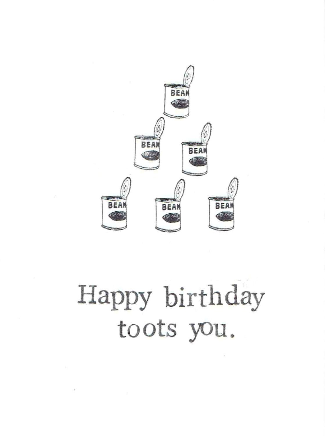 Happy Birthday Toots You Card – Bean Birthday Card