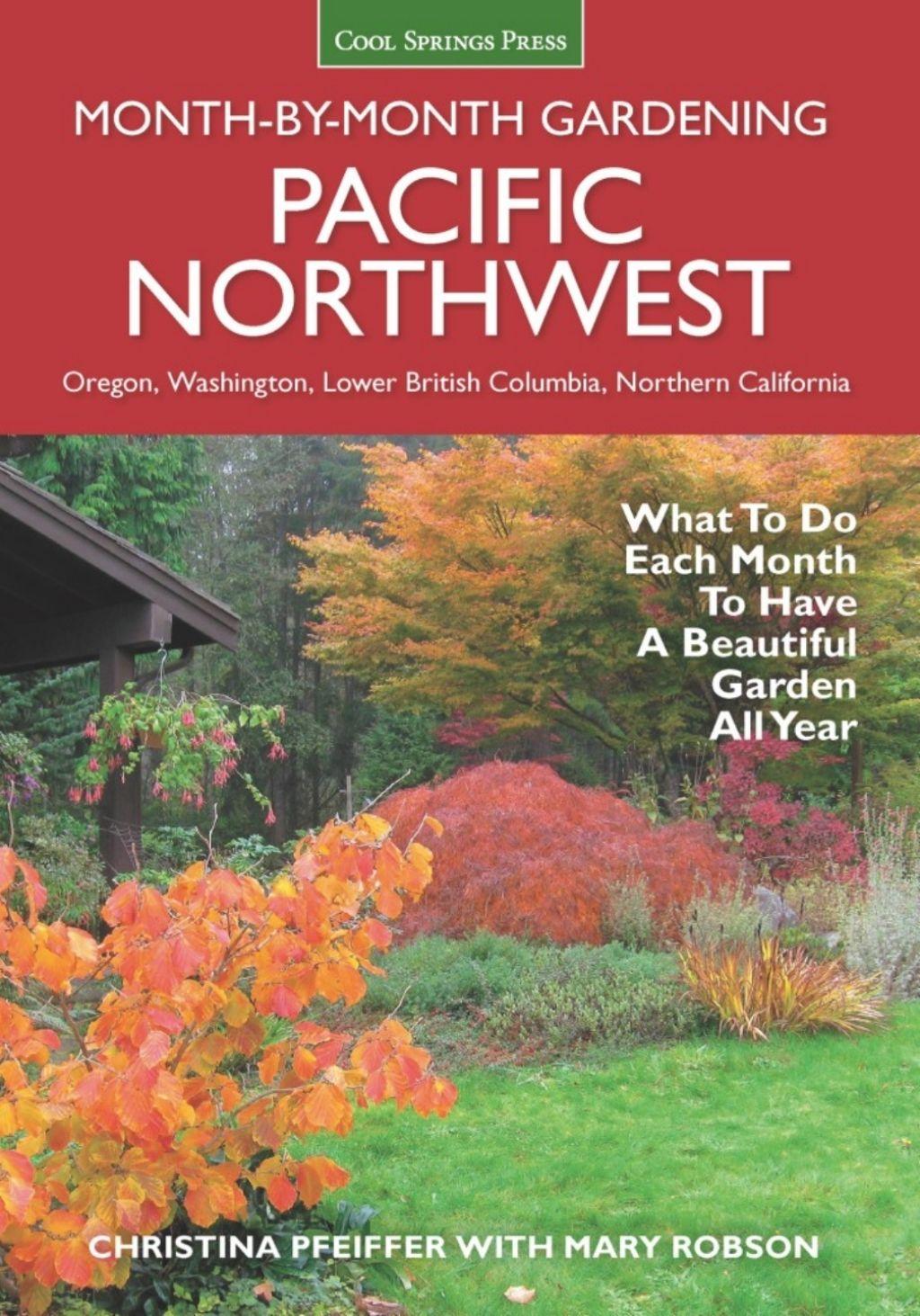 Pacific Northwest MonthbyMonth Gardening (eBook