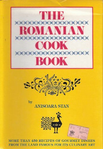 The Romanian Cook Book by Anisoara Stan,http://www.amazon.com/dp/089009604X/ref=cm_sw_r_pi_dp_s7ydtb041T50AV4A