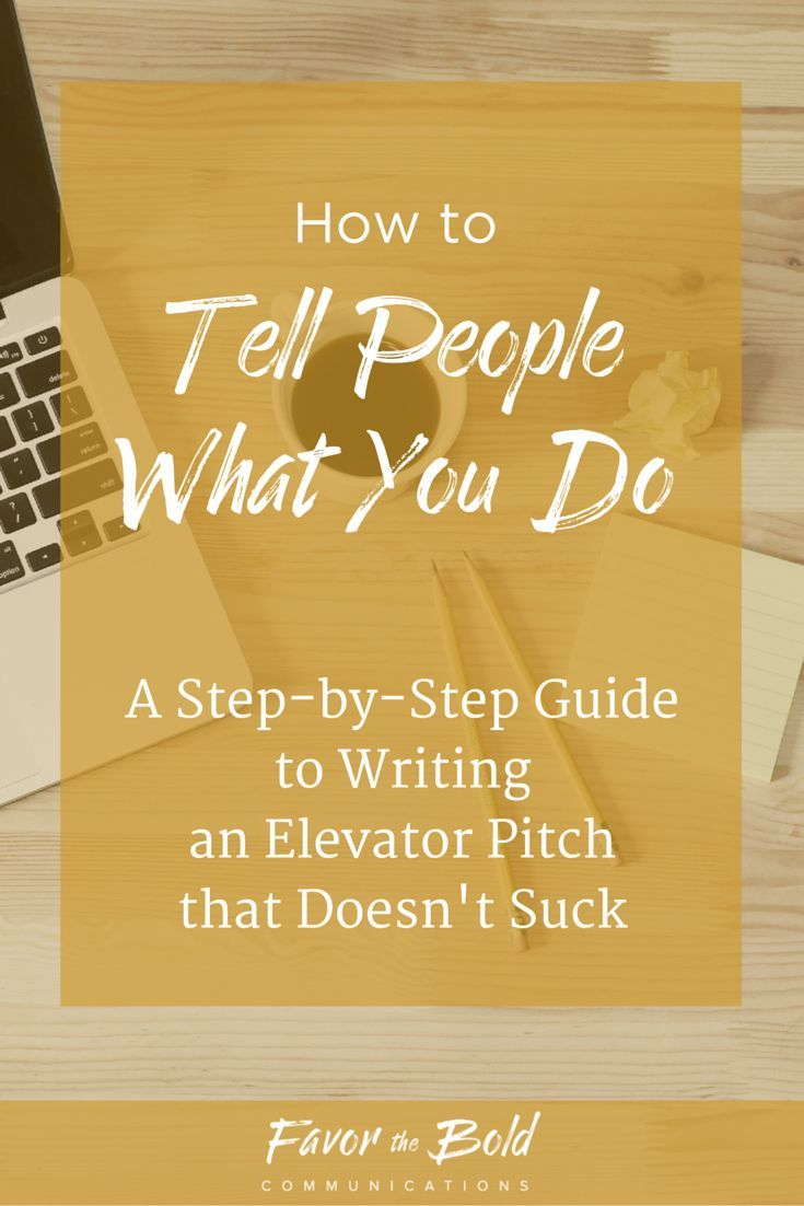 How To Write An Elevator Pitch That DoesnT Suck  Pitch Step
