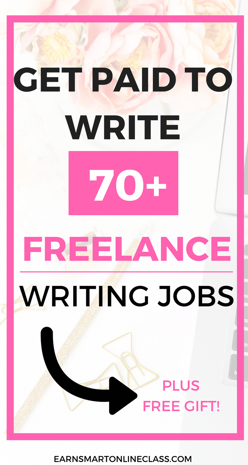 Get Paid To Write 70 Freelance Writing Jobs For Beginners Choose The Best Freelance Writing Jobs For Be Writing Jobs Freelance Writing Jobs Freelance Writing
