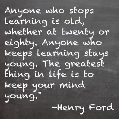 Henry Ford Quotes Learning Quotes Inspirational Words Of Wisdom