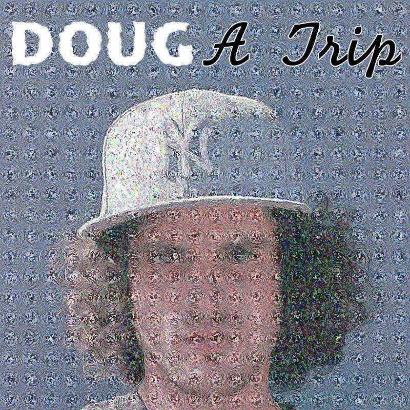 DOUG 'A Trip' (Video) DOUGDoesMusic Trip, Hip hop