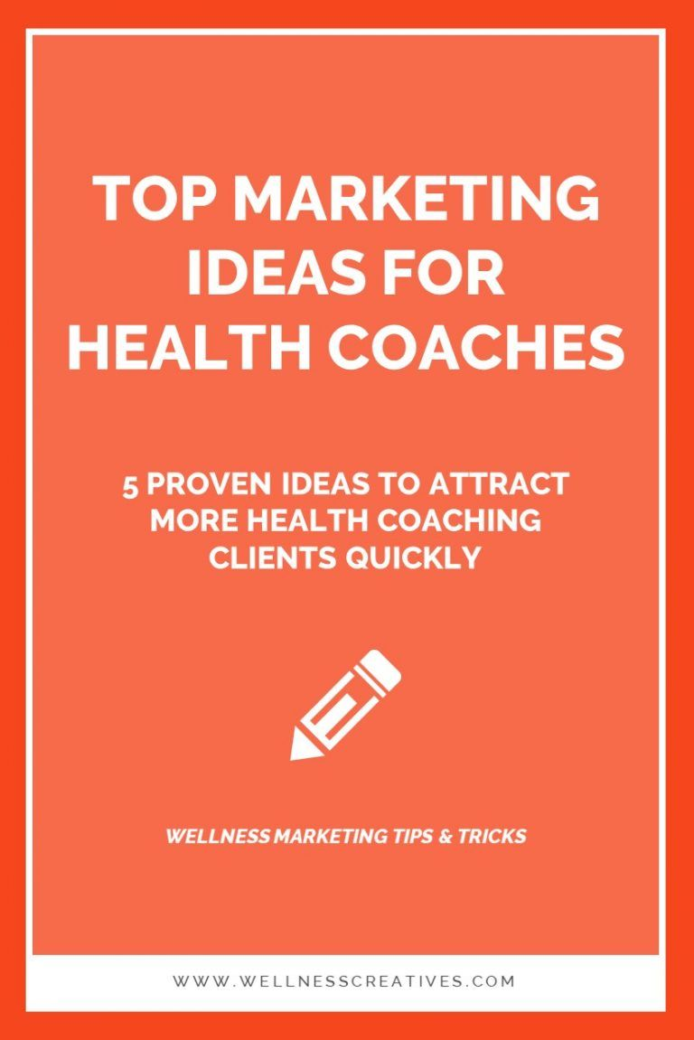 Marketing for Health Coaches 5 Quick Ideas For Getting