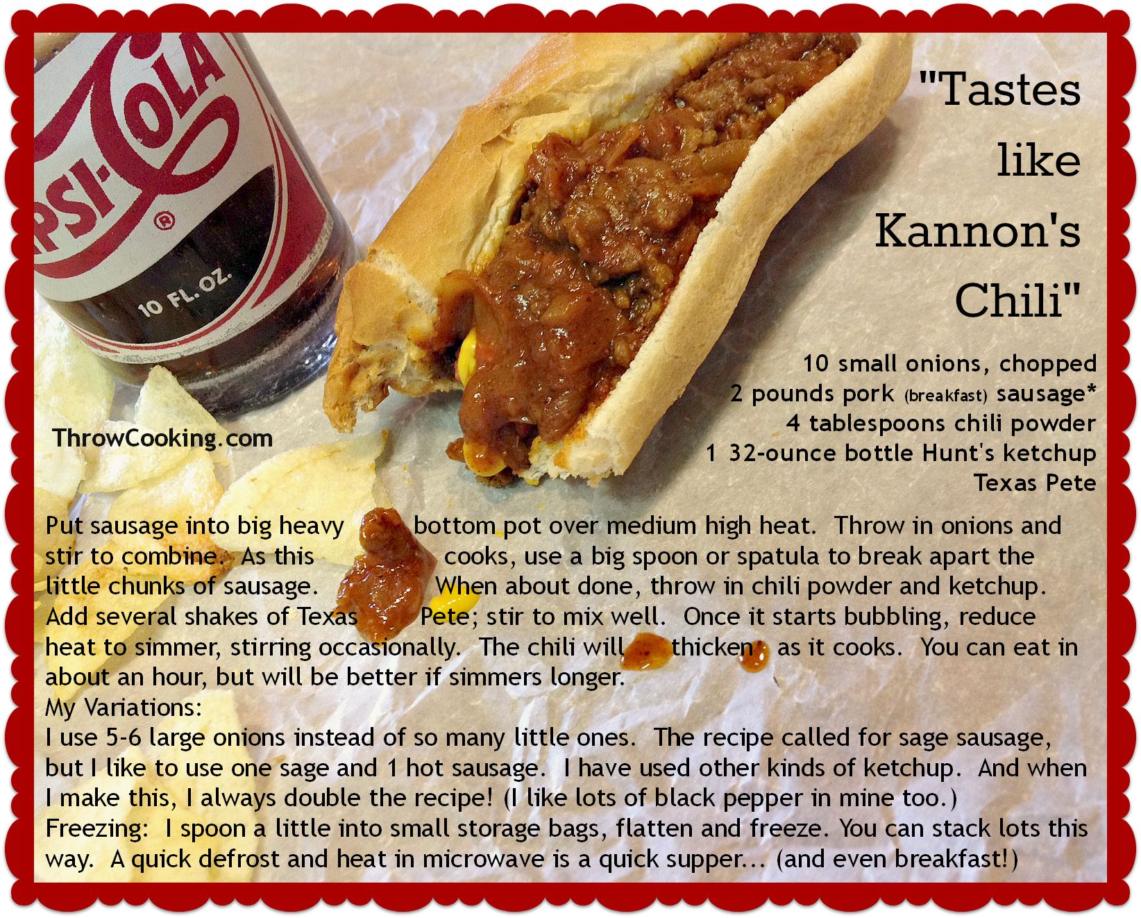 Kannons Chili Zebulon Nc Posted By Wendy Perry Hot Dog Chili Dog Recipes Cook Dog Food