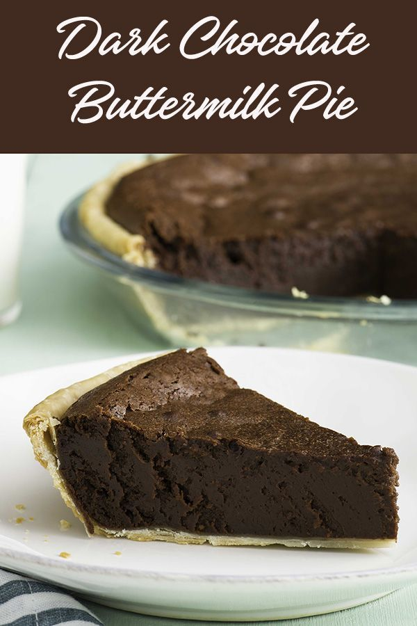 Dark Chocolate Buttermilk Pie Classic Buttermilk Pie Recipe With A Dark Chocolate Twist This Sweet Tre Buttermilk Pie Desserts Valentines Recipes Desserts