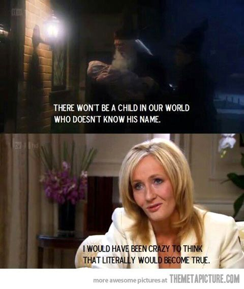 J.K. Rowling's prediction…