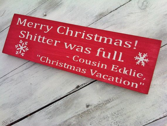 Funny Christmas Vacation quote sign! \