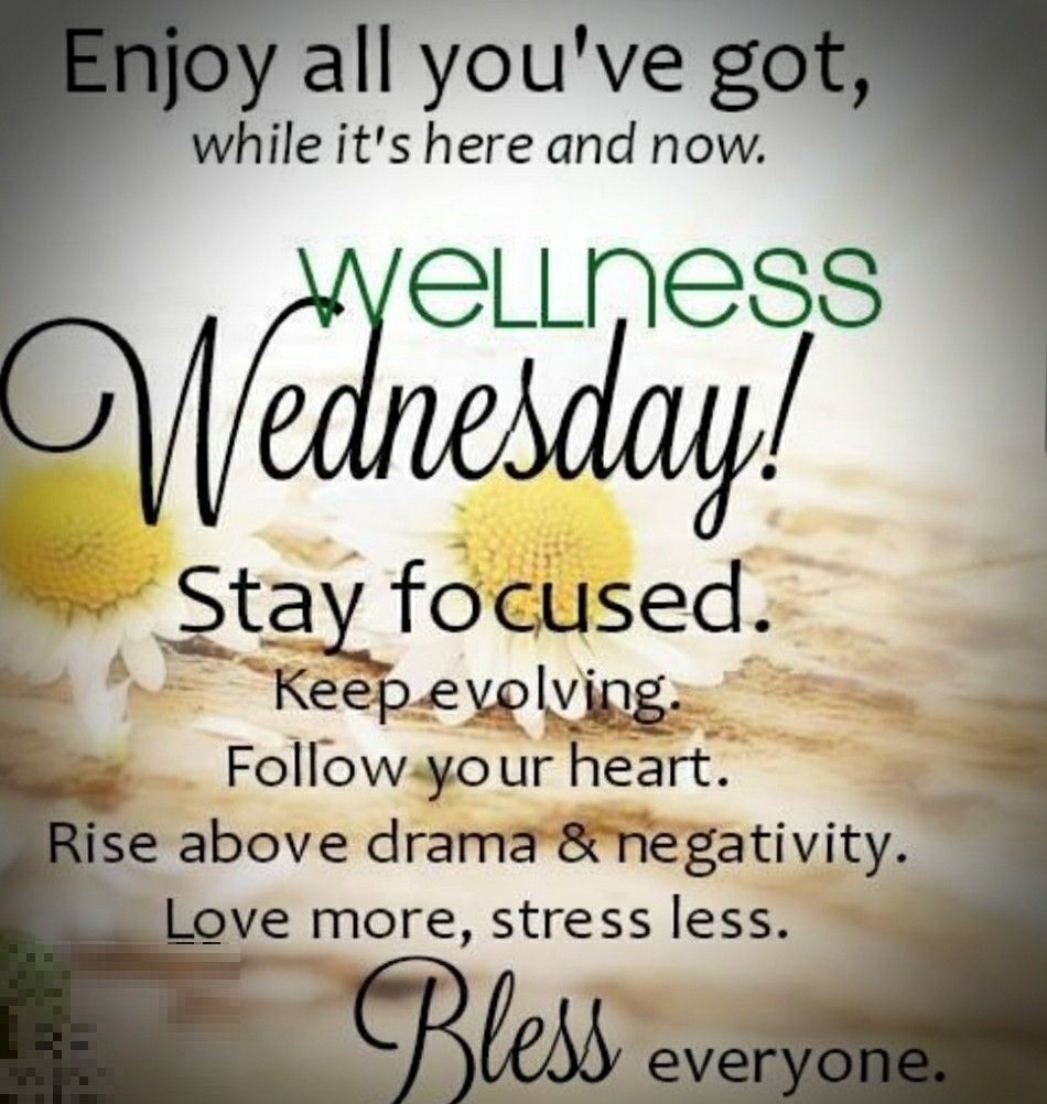 Wellness Wednesday :) | Wellness wednesday, Wednesday quotes ...