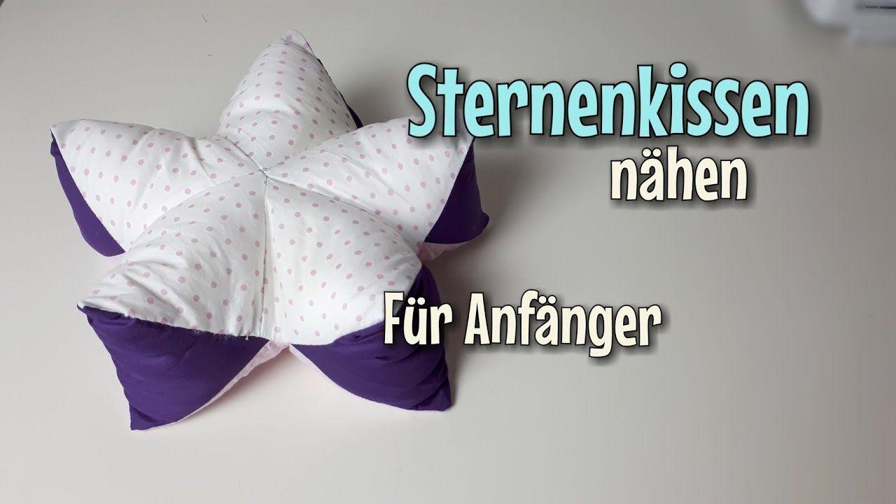Sternenkissen - Nähanleitung OHNE Schnittmuster - Für Anfänger ...