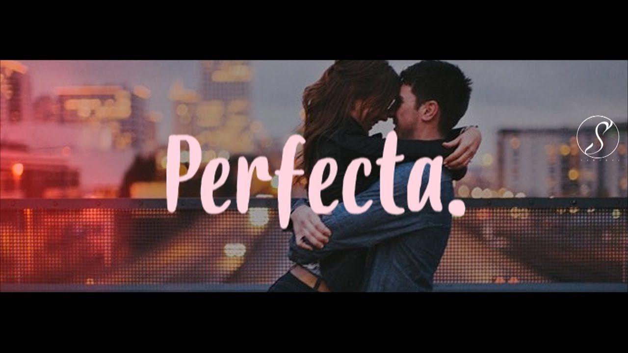 Perfect Ed Sheeran Traducida Al Español Subtitulada Al Español E In Ed Sheeran Good Day Song Music Videos