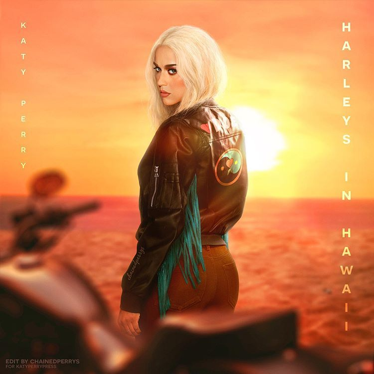 Chainedperrys En Instagram Katy Perry S Newest Single Harleys In Hawaii What Do You Guys Think Of This Single Con Katy Perry Katy Katy Perry Gallery