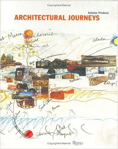 Architectural Journeys: Antoine Predock: 9780847819041: Amazon.com: Books