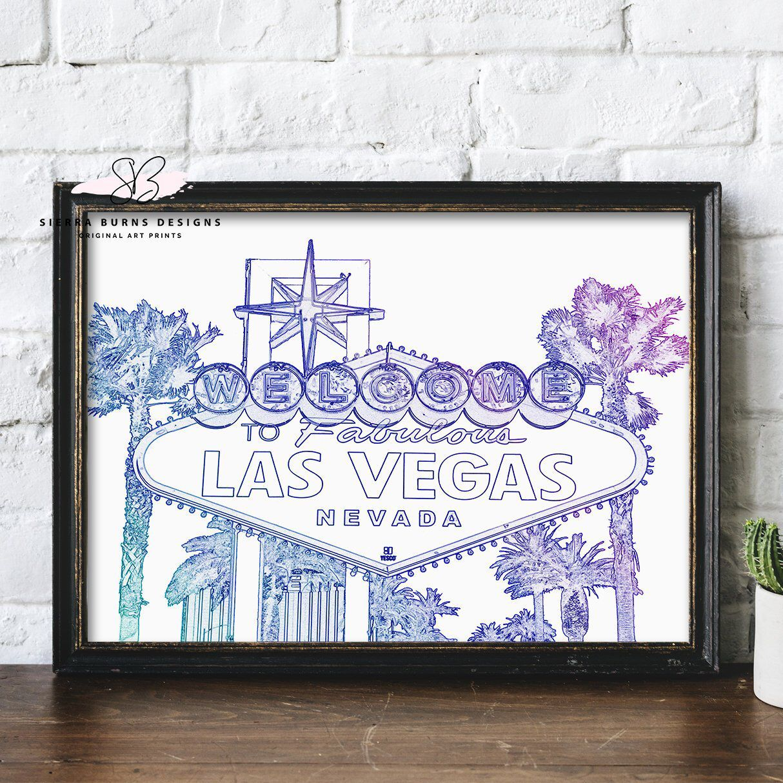 Las Vegas Sign Las Vegas Art Print Las Vegas Art Las Vegas Etsy Art Prints Original Art Prints Custom Art