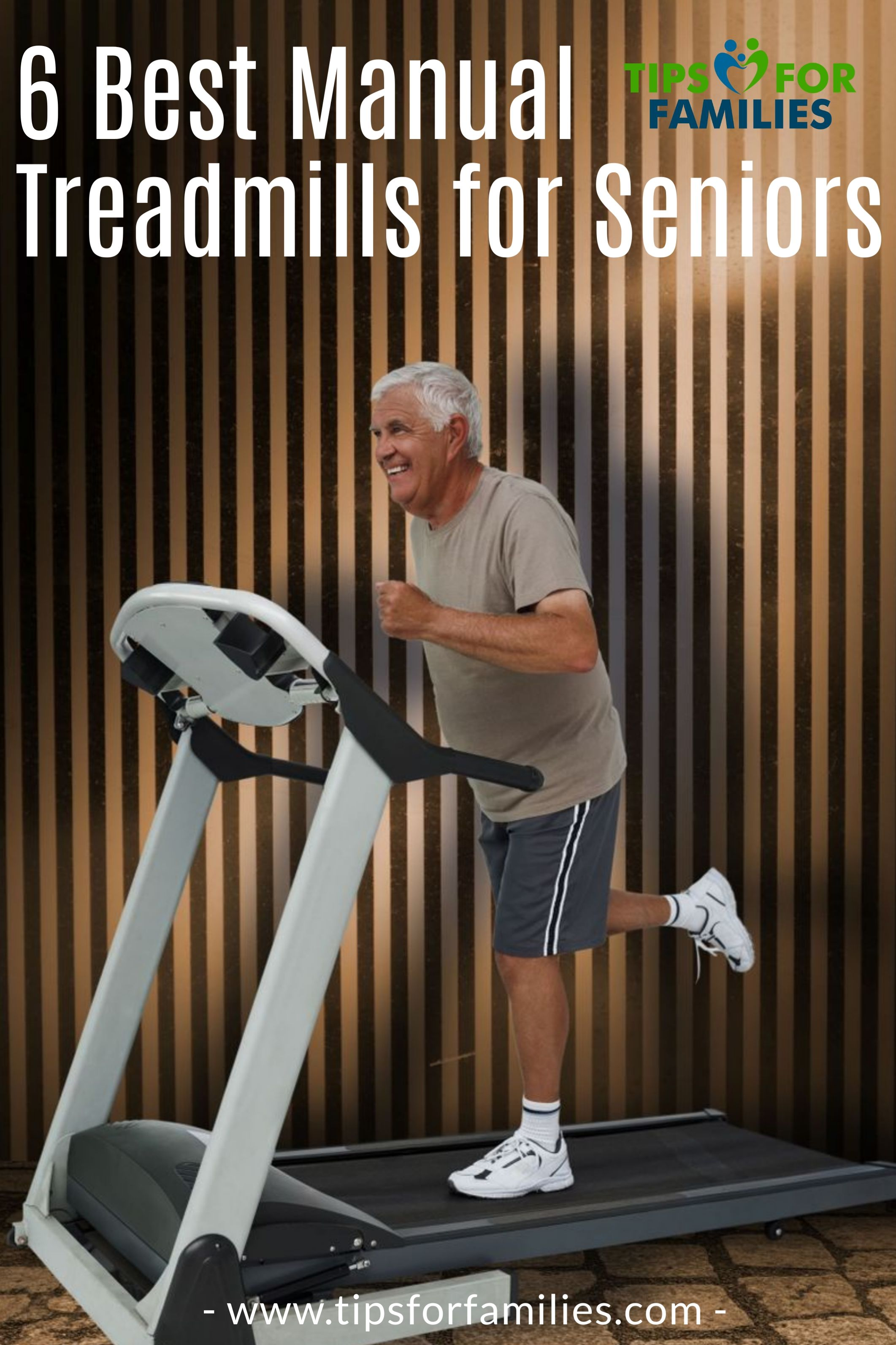 The 6 Best Manual Treadmills For Seniors Reviewed Buying Guide Treadmill Stay In Shape Elderly Activities
