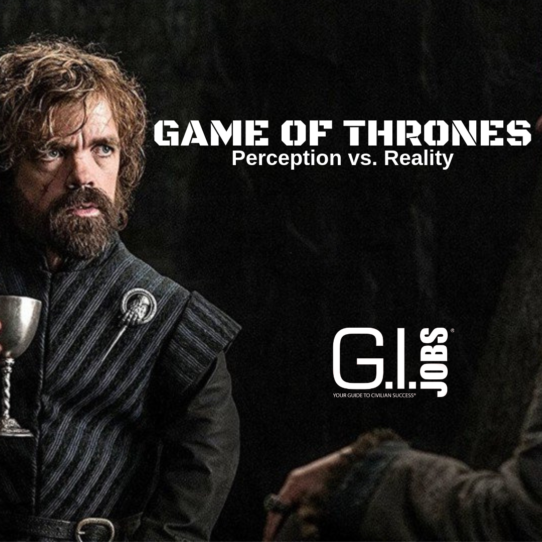Game of Thrones Perception vs Reality Perception