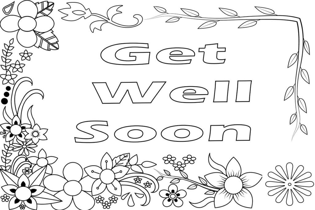 Get Well Soon Coloring Pages Coloring Pages For Boys Mom