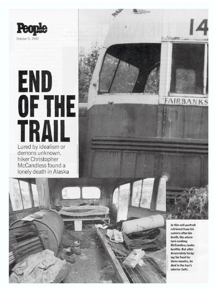 End of the Trail | Teaching | Christopher mccandless, Wild pictures