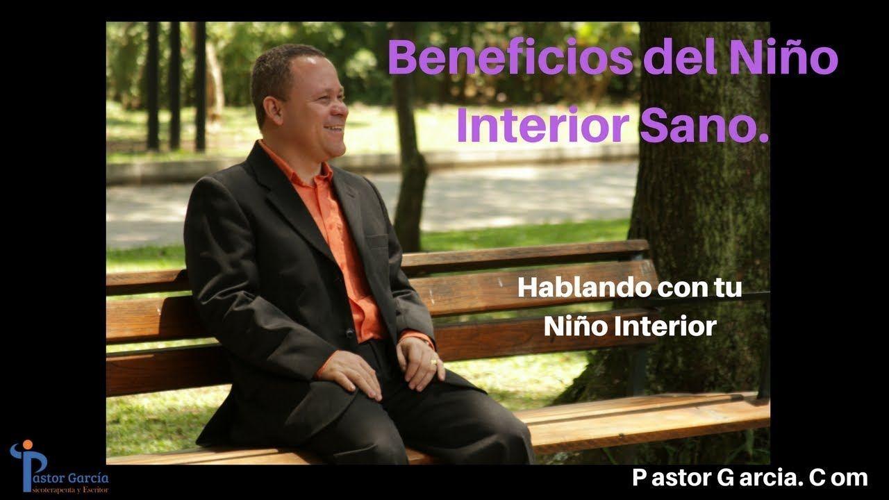 Beneficios del Niño Interior Sano.
