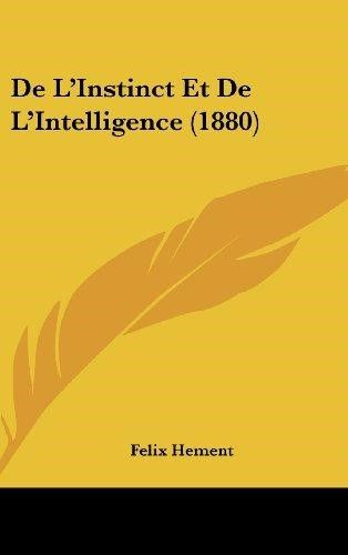 de L'Instinct Et de L'Intelligence (1880)