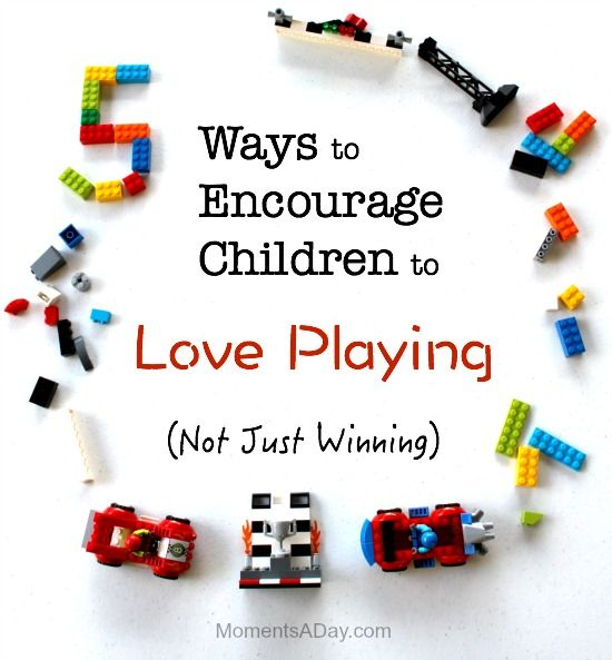 "Activities and phrases to encourage children to love playing instead of focusing on winning or being the ""best"""