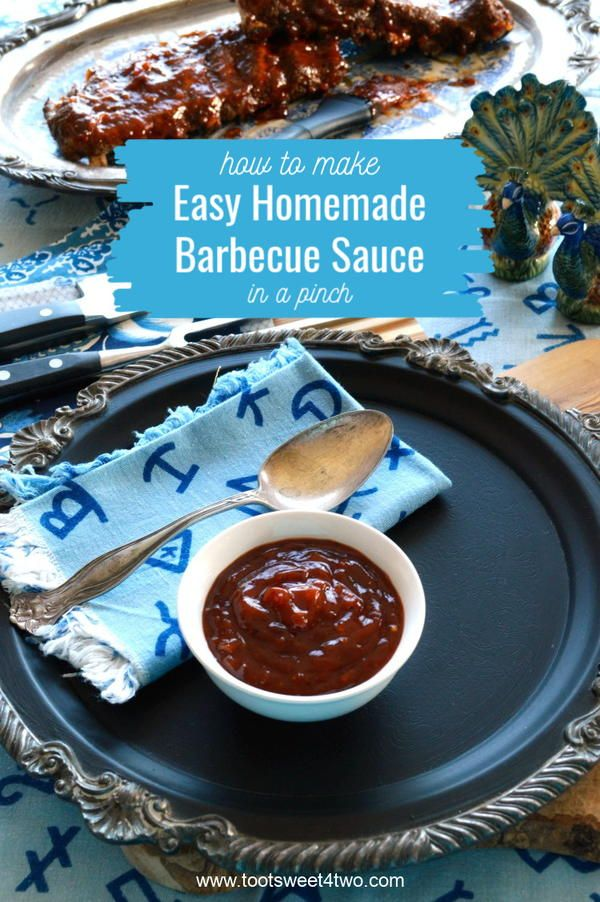 How To Make Easy Homemade Barbecue Sauce In A Pinch in