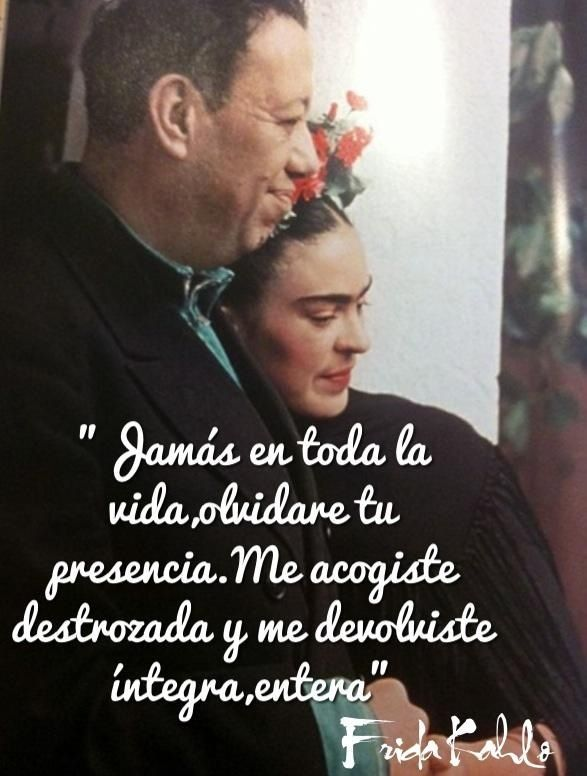 Frases De Amor De Frida Kahlo A Diego Rivera Love Quotes