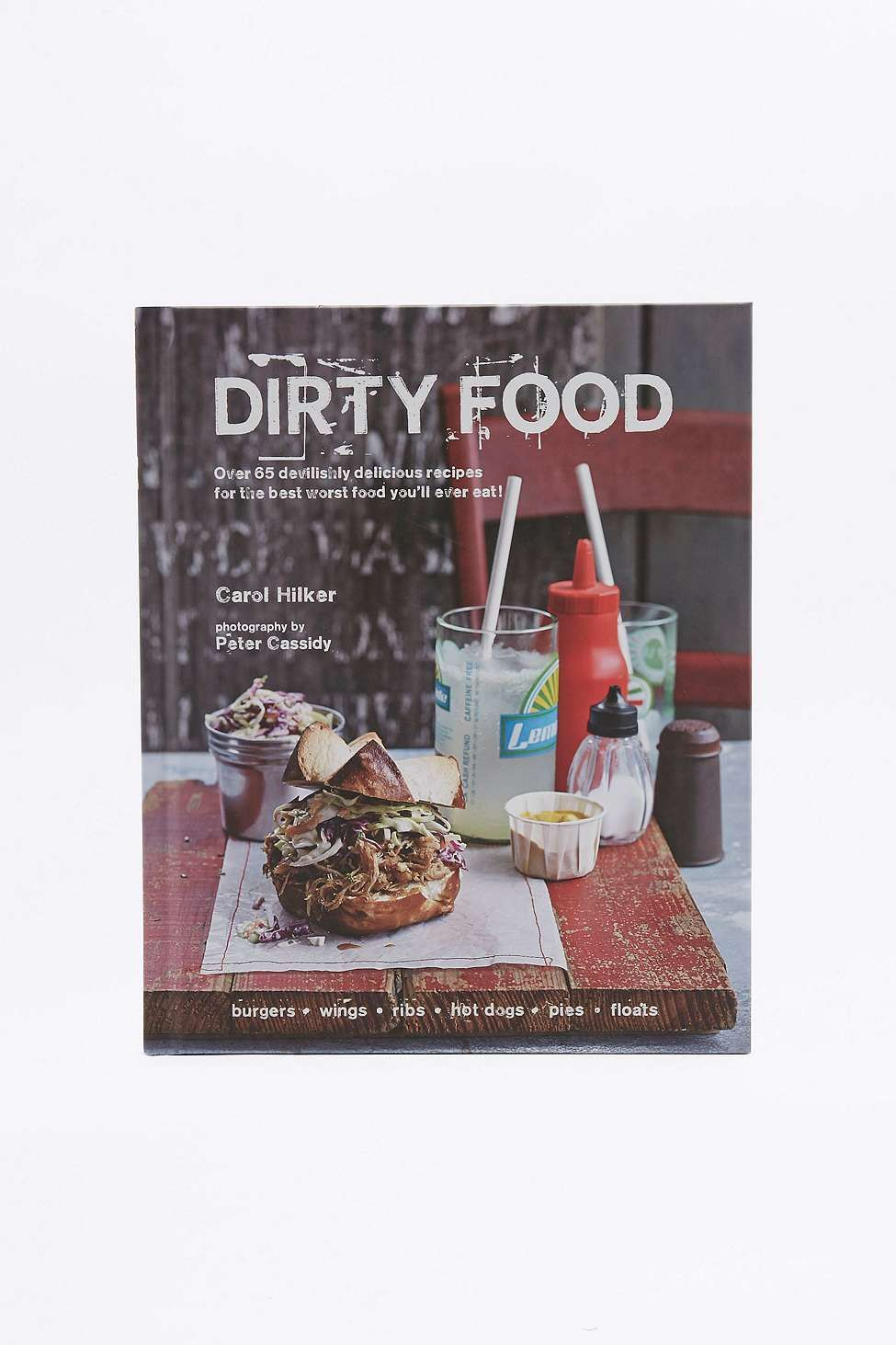 Dirty food over 65 devilishly delicious recipes for the best worst shop dirty food over 65 devilishly delicious recipes for the best worst food youll ever eat book at urban outfitters today forumfinder Image collections