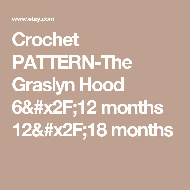Crochet PATTERN-The Graslyn Hood (6/12 months, 12/18 months, Toddler ...