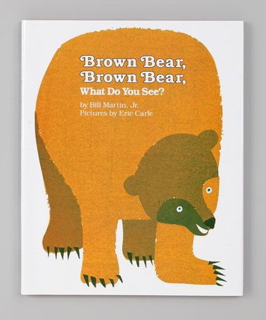 Take A Look At This Brown Bear Brown Bear What Do You See