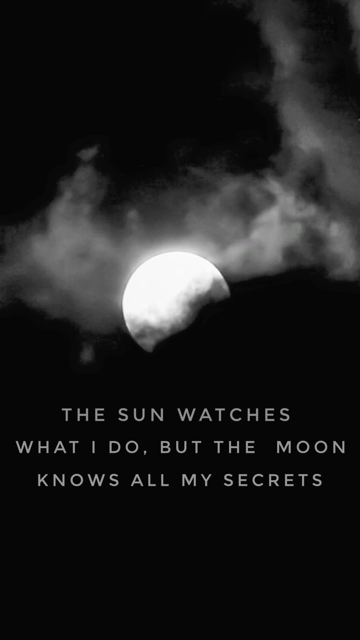 secret idézetek Instagram : @iamrutulshah The sun watches what i do, but the moon