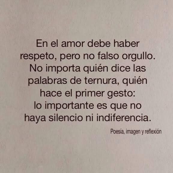 En El Amor Debe Haber Respeto Pero No Falso Orgullo