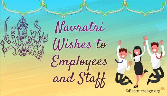 Navratri Wishes to Employees and Staff, Navratri Blessings