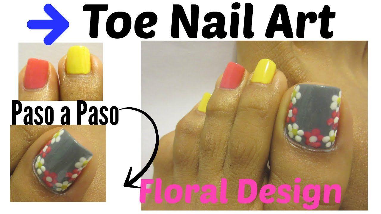 """""""Flores fáciles """"Decoración uñas de pies/Floral design toe ..."""