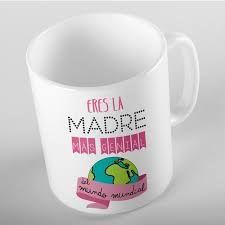 Resultado de imagen para taza para mama